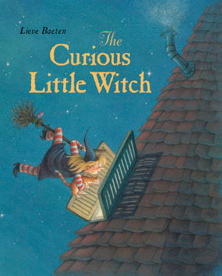 Curious Little Witch by Lieve Baeten