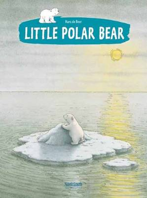 The Little Polar Bear by Hans de Beer