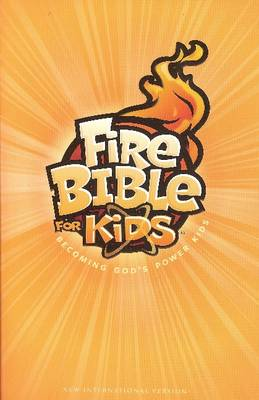 Fire Bible for Kids New International Version by