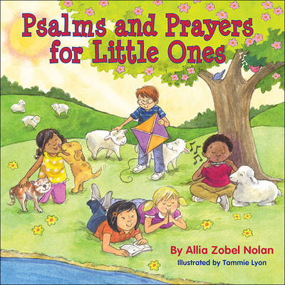Psalms and Prayers for Little Ones by Allia Zobel Nolan