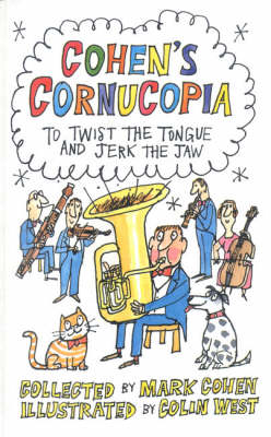 Cohen's Cornucopia To Twist the Tongue and Jerk the Jaw by Mark Cohen