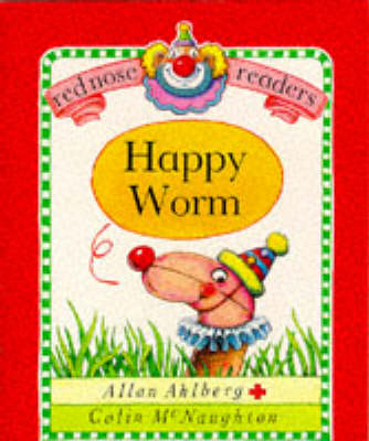 Happy Worm by Allan Ahlberg