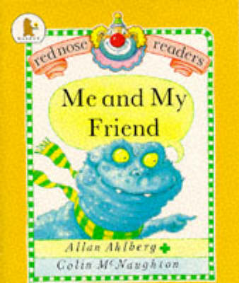 Me and My Friend by Allan Ahlberg