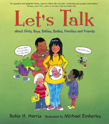 Let's Talk:About Girls,Boys,Babies,Bodie by Robie H. Harris