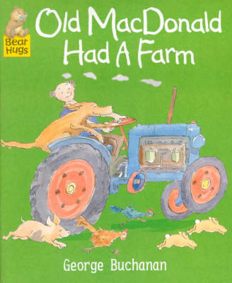 Old MacDonald Had a Farm by George Buchanan