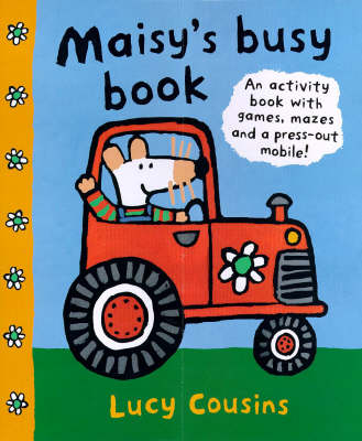 Maisy's Busy Book by Lucy Cousins