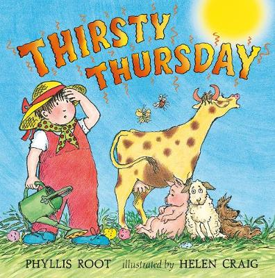 Thirsty Thursday by Phyllis Root