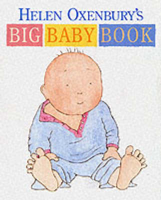 Helen Oxenbury's Big Baby Book by Helen Oxenbury