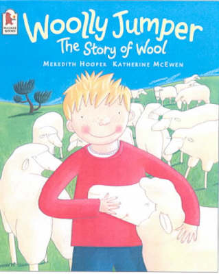Woolly Jumper The Story of Wool by Meredith Hooper
