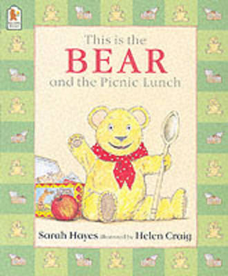 This is the Bear and the Picnic Lunch by Sarah Hayes
