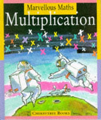 Multiplication by David L. Stienecker, Alison Wells