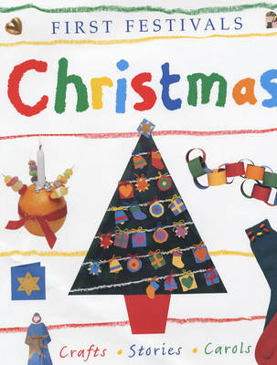 Christmas Crafts, Stories, Carols by Lois Rock