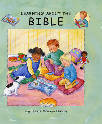 Learning About the Bible by Lois Rock