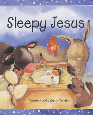 Sleepy Jesus by Pennie Kidd