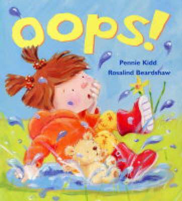 Oops! by Pennie Kidd