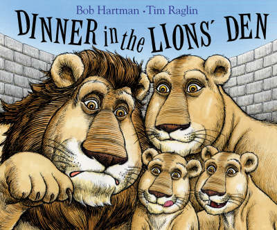 Dinner in the Lion's Den by Bob Hartman