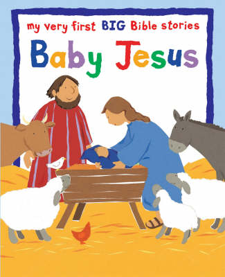 Baby Jesus Big Book by Lois Rock