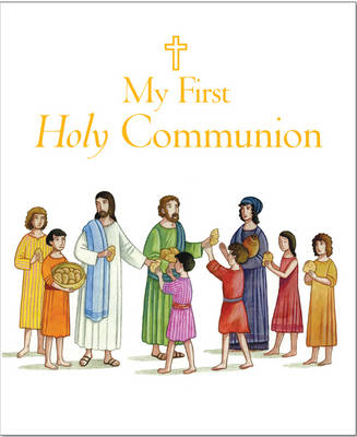 My First Holy Communion by Sophie Piper