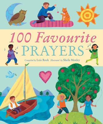 100 Favourite Prayers by Lois Rock