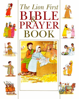 The Lion First Bible & Prayer Book by Pat Alexander
