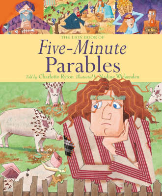 The Lion Book of Five-Minute Parables by Charlotte Ryton