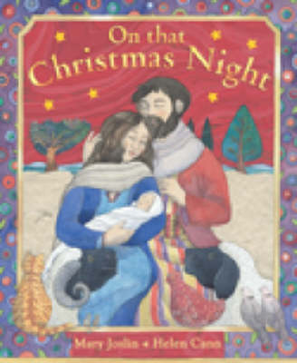 On That Christmas Night by Mary Joslin