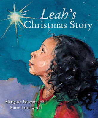 Leah's Christmas Story by Margaret Bateson-Hill