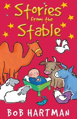 Stories from the Stable by Bob Hartman