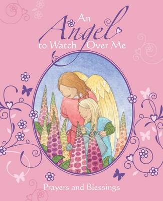 An Angel to Watch Over Me by Sophie Piper