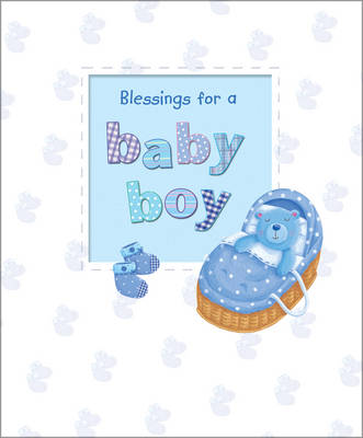 Blessings for a Baby Boy by Sophie Piper, Caroline Williams