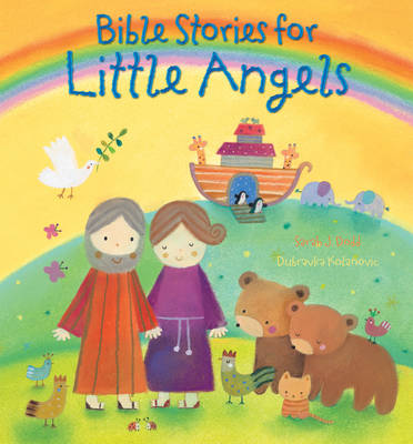Bible Stories for Little Angels by Sarah J. Dodd