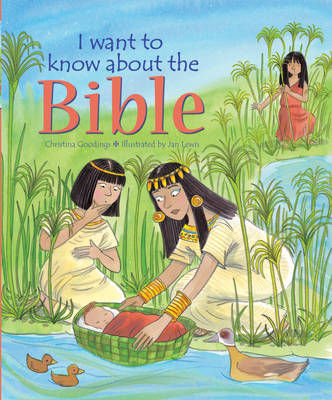 I Want to Know About the Bible by Christina Goodings