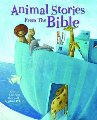 Animal Stories from the Bible by Lois Rock