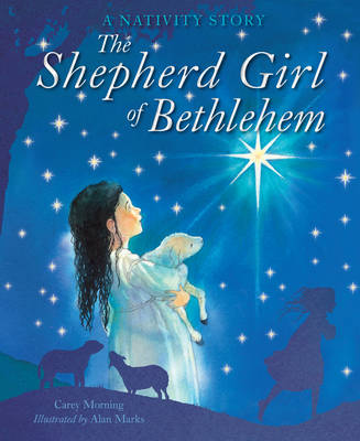 The Shepherd Girl of Bethlehem by Carey Morning