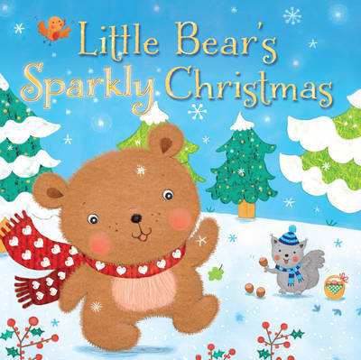 Little Bear's Sparkly Christmas by Julia Stone