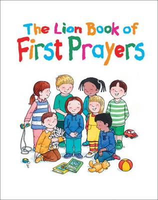 The Lion Book of First Prayers by Su Box
