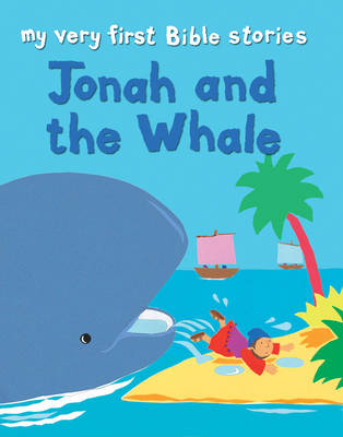 Jonah and the Whale by Lois Rock