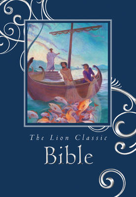 The Lion Classic Bible by Andrea Skevington