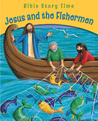 Jesus and the Fishermen by Sophie Piper