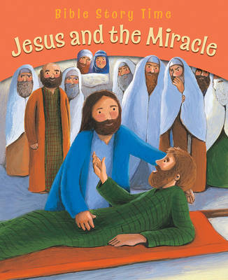 Jesus and the Miracle by Sophie Piper