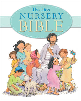 The Lion Nursery Bible by Elena Pasquali