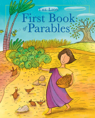 The Lion First Book of Parables by Lois Rock