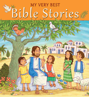 My Very Best Bible Stories by Christina Goodings
