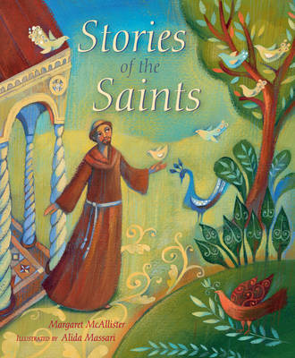 Stories of the Saints by Margaret McAllister