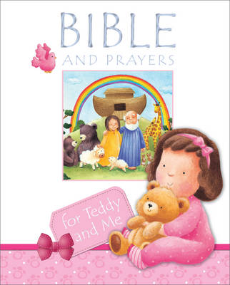 Bible and Prayers for Teddy and Me by Christina Goodings