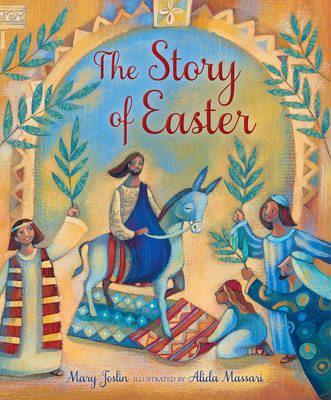 The Story of Easter by Mary Joslin