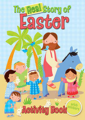 The Real Story of Easter Activity Book by Christina Goodings