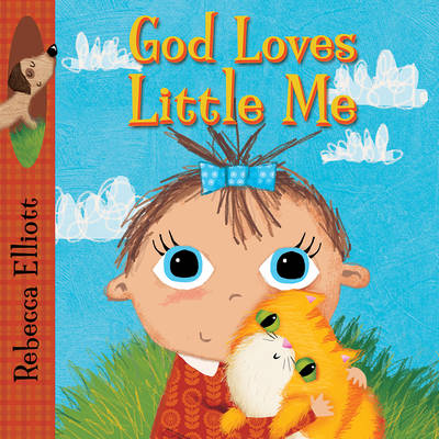 God Loves Little Me by Rebecca Elliott