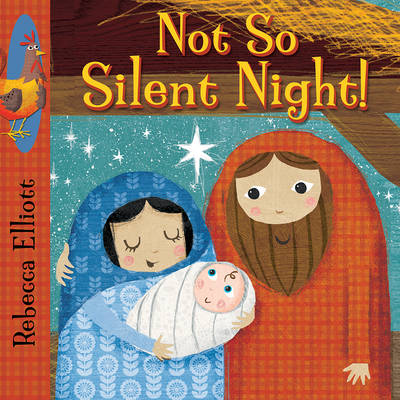 Not So Silent Night by Rebecca Elliott