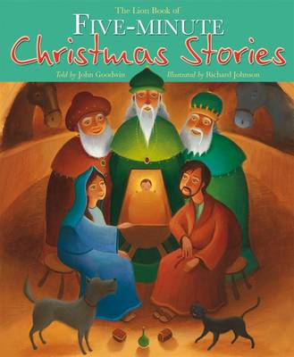 The Lion Book of Five-minute Christmas Stories by John Goodwin